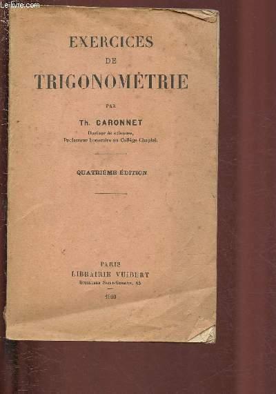 EXERCICES DE TRIGONOMETRIE by CARONNET TH.: bon Couverture souple (1950) | Le-Livre
