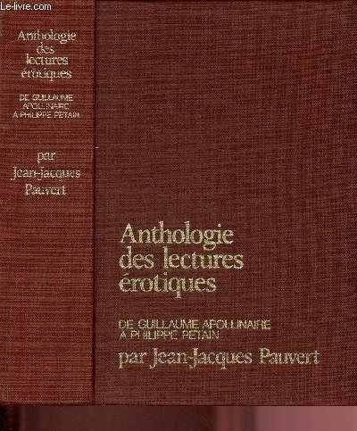ANTHOLOGIE DES LECTURES EROTIQUES : DE GUILLAUME ...