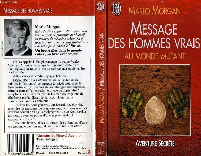Message des hommes vrais au monde mutant - 01/01/1997