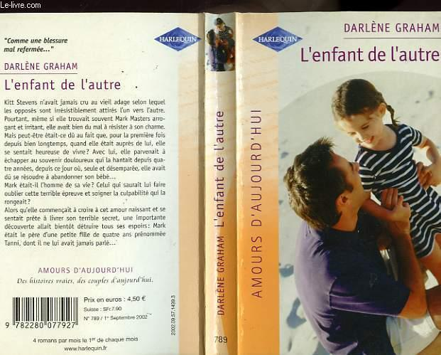 L'ENFANT DE L'AUTRE - THIS CHILD OF MINE - GRAHAM DARLENE