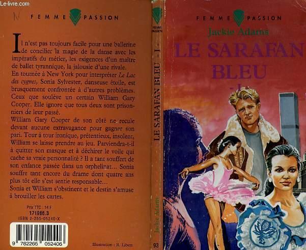 LE SARAFAN BLEU - TOME 1 - JACKIE ADAMS