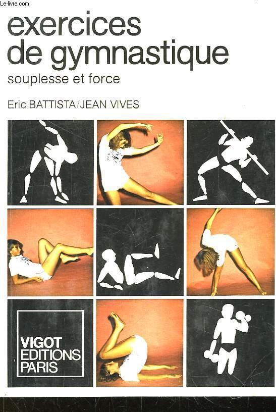 Exercices de Gymnastique. Souplesse et force. by BATTISTA ...