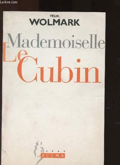Mademoiselle Le Cubin - Wolmark Féliix