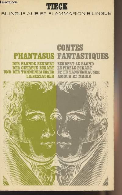 Contes Fantastiques Eckbert Le Blond Le
