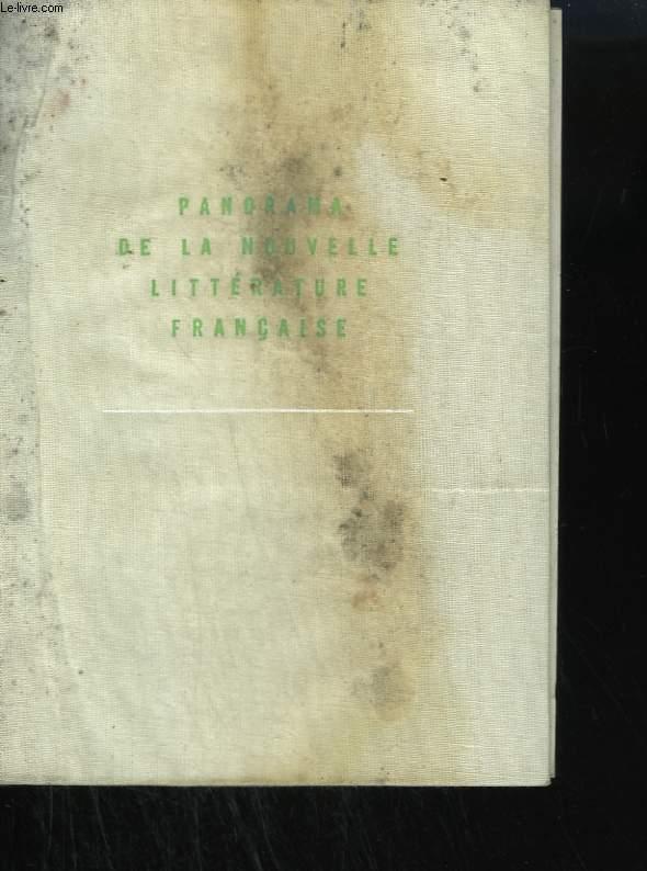 PANORAMA DE LA NOUVELLE LITTERATURE FRANCAISE. - PICON GAETAN.