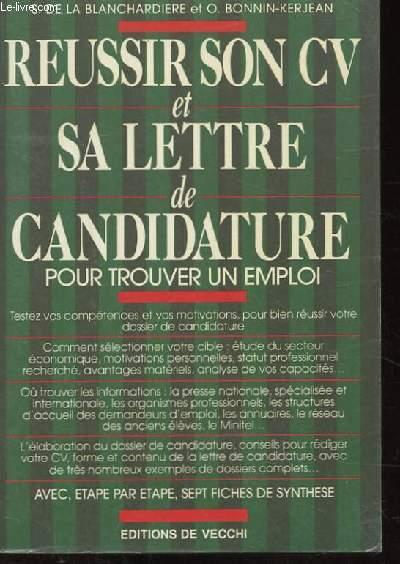 reussir son cv et sa lettre de candidature pour trouver un emploi  2 eme edition by s  de la