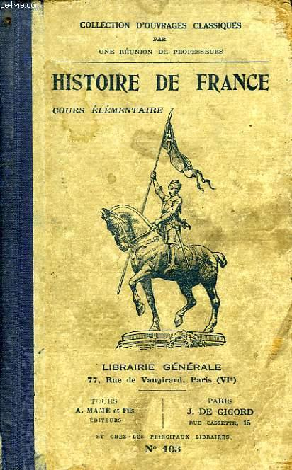 Histoire De France Cours Elementaire Par Collectif