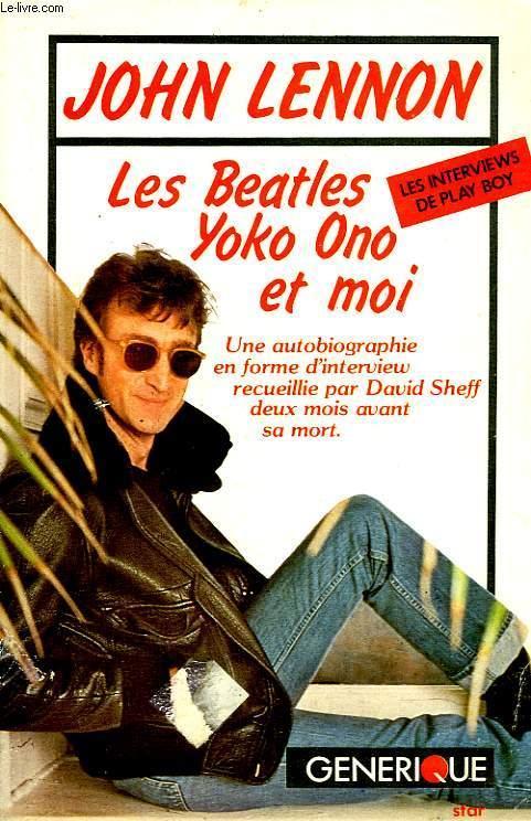 John Lennon Les Beatles Yoko Ono Et Moi