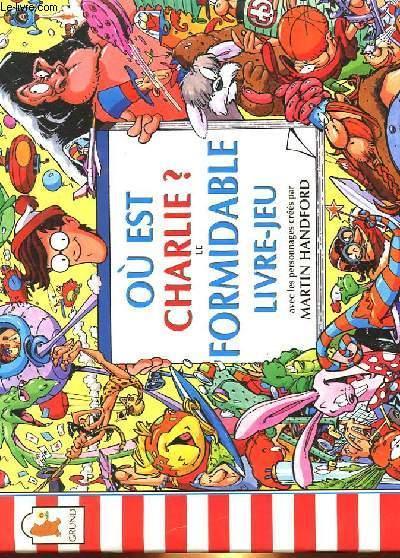 Ou Est Charlie Le Formidable Livre Jeu