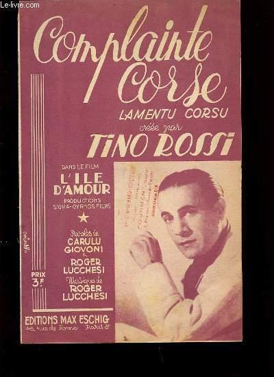 COMPLAINTE CORSE.: TINO ROSSI.
