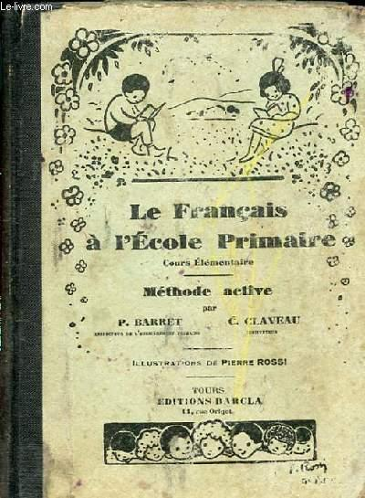 Le Francais A L Ecole Primaire Methode
