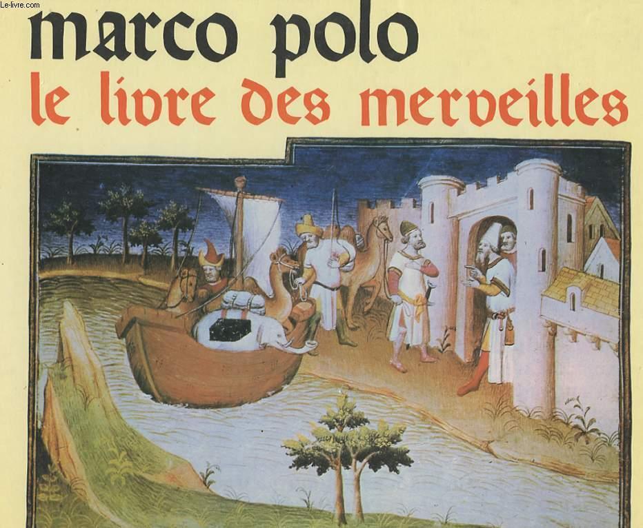 MARCO POLO LE LIVRE DES MERVEILLES par ANONYME: