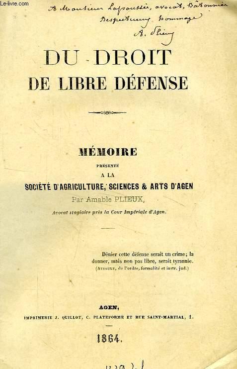 DU DROIT DE LIBRE DEFENSE, MEMOIRE