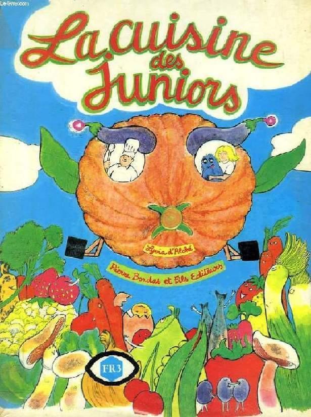 Le Livre De Cuisine Des Juniors