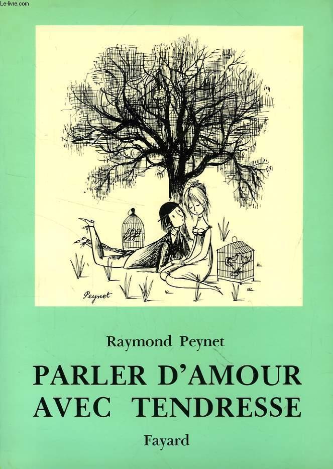 Parler Damour Avec Tendresse