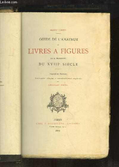 Guide De L Amateur De Livres A Figures Et A