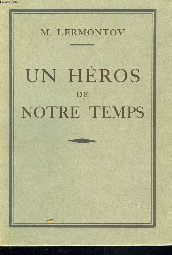 un heros de notre temps by m lermontov editions de la ple ade les auteurs classiques russes