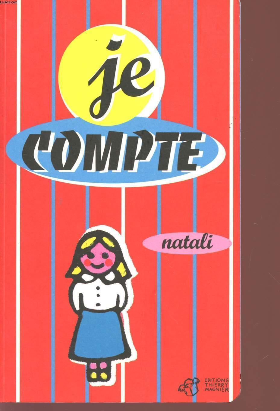 JE COMPTE. - NATALI