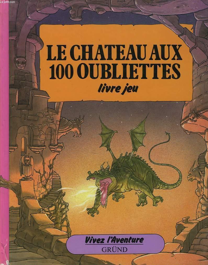 Le Chateaux Au 100 Oubliettes Livre Jeu