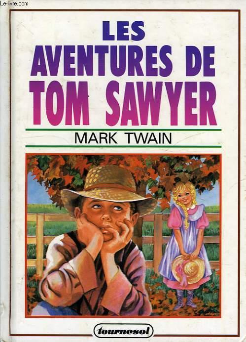 Les Aventures de Tom Sawyer - Ronde du Tournesol - 01/01/2000