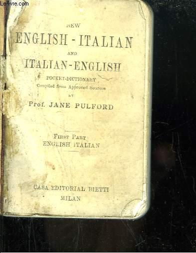 New English - Italian and Italian - English Pocket Dictionnary. 1st Part : English Italian.