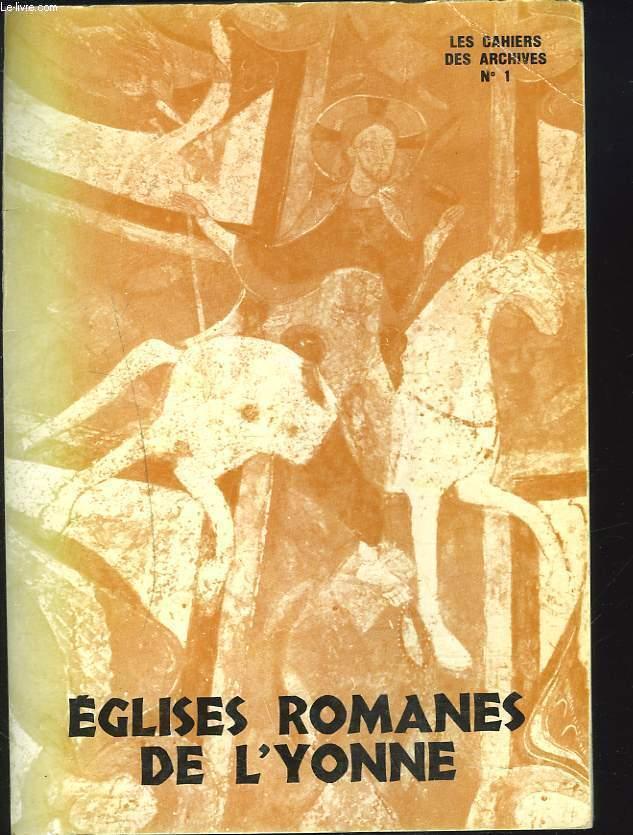 9782860890076 - CLAUDE HOHL: LES CAHIERS DES ARCHIVES DEPARTEMENTALES DE L'YONNE N°1. EGLISES ROMANES DE L'YONNE. - Livre