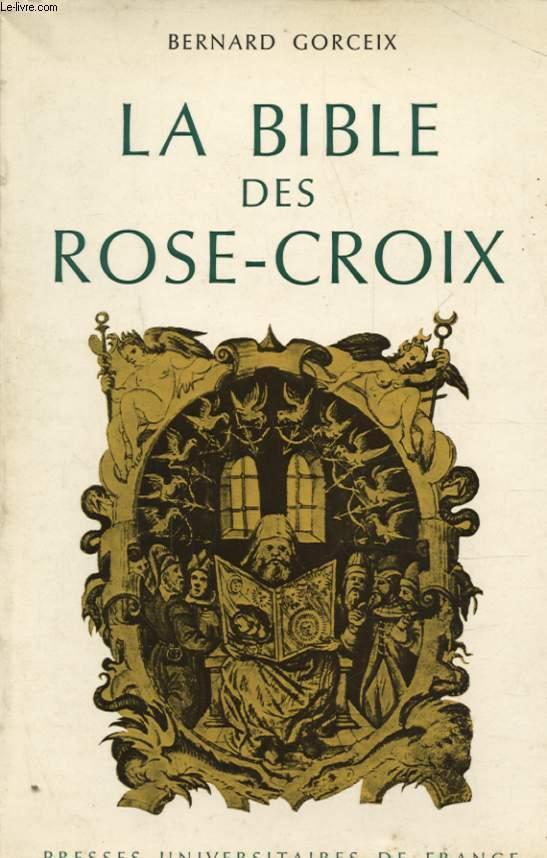 La Bible Des Rose Croix
