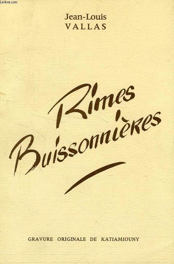 RIMES BUISSONNIERES VALLAS JEAN-LOUIS