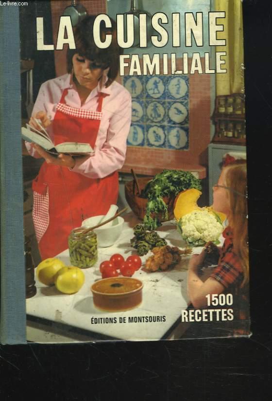 La cuisine familiale 1500 recettes par mariette for Cuisine familiale