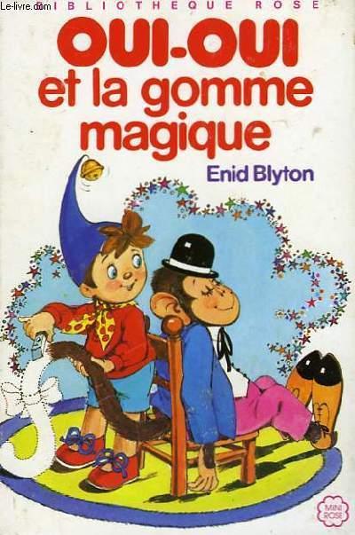 Oui Oui Et La Gomme Magique