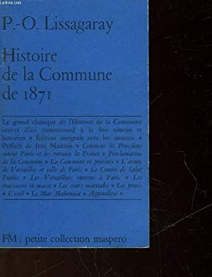 HISTOIRE DE LA COMMUNE DE 1871: LISSAGARAY PROSPER-OLIVIER