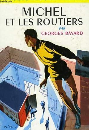 MICHEL ET LES ROUTIERS: BAYARD Georges