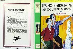 LES SIX COMPAGNONS AU GOUFFRE MARZAL: BONZON Paul-Jacques