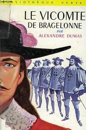 LE VICOMTE DE BRAGELONNE: DUMAS ALexandre