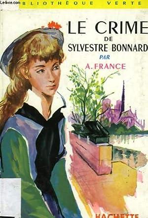 LE CRIME DE SYLVESTRE BONNARD: FRANCE Anatole