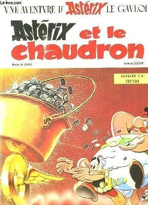ASTERIX ET LA CHAUDRON.: GOSCINNY ET UDERZO.