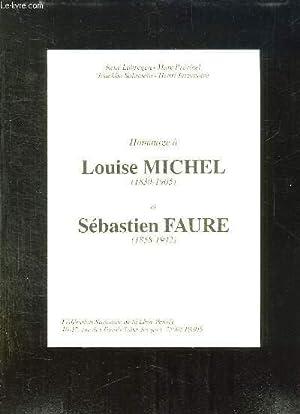 HOMMAGE A LOUISE MICHEL 1830 - 1905 ET SEBASTIEN FAURE 1858 - 1942.: FEDERATION NATIONALE DE LA ...