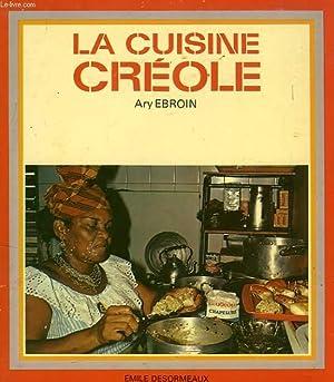 LA CUISINE CREOLE: EBROIN ARY