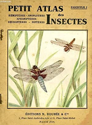PETIT ATLAS DES INSECTES, FASC. I, HEMIPTERES, ANOPLOURES, APHANIPTERES, NEVROPTERES, DIPTERES: ...