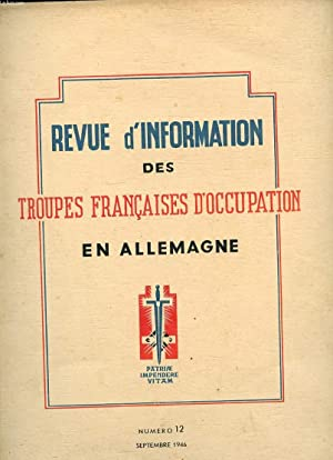 REVUE D'INFORMATION DES TROUPES FRANCAISES D'OCCUPATION EN ALLEMAGNE N°12. L'...