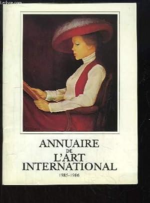 Annuaire de l'Art International, 1985 - 1986: COLLECTIF