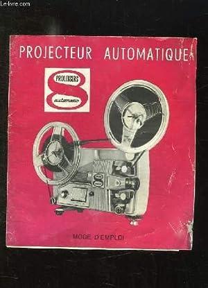 MODE D EMPLOI. PROJECTEUR AUTOMATIQUE. PROLOISIRS AUTOMATIC.: PROLOISIRS.
