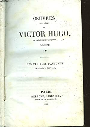 OEUVRES COMPLETES DE VICTOR HUGO - POESIE: HUGO VICTOR