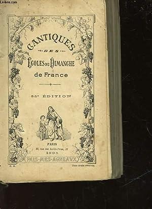 CANTIQUES DES ECOLES DU DIMANCHE DE FRANCE: COLLECTIF