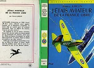 J'ETAIS AVIATEUR DE LA FRANCE LIBRE: JUBELIN, Amiral
