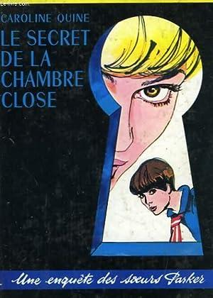 LE SECRET DE LA CHAMBRE CLOSE: QUINE CAROLINE