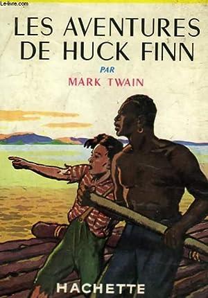 LES AVENTURES DE HUCK FINN: TWAIN Mark