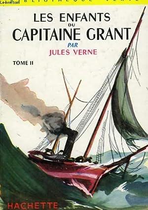 LES ENFANTS DU CAPITAINE GRANT, TOMES 1 et 2: VERNE Jules