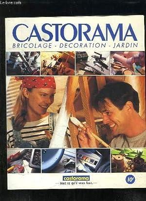 CATALOGUE CASTORAMA . BRICOLAGE DECORATION JARDIN.: CATORAMA.