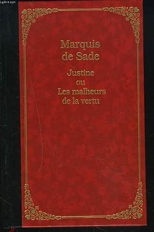 JUSTINE ou LES MALHEURS DE LA VERTU: MARQUIS DE SADE